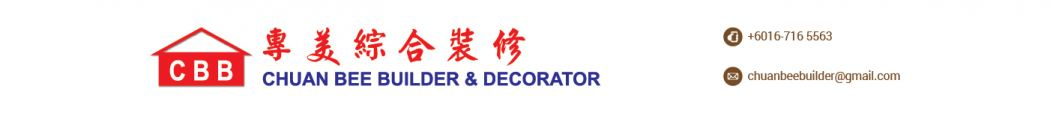 Chuan Bee Builder & Decorator