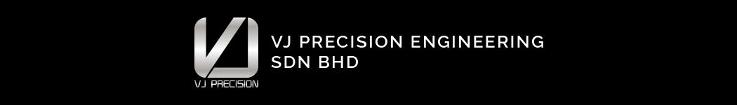VJ Precision Engineering Sdn Bhd
