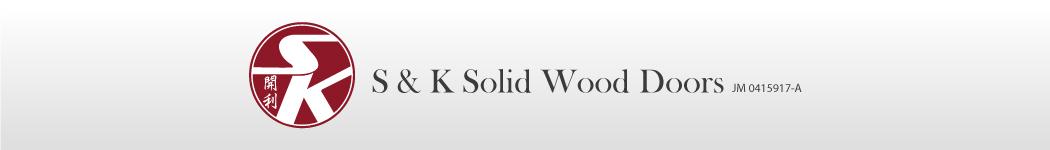 S & K Solid Wood Doors