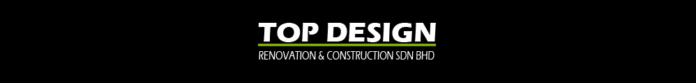 Top Design Renovation & Construction Sdn Bhd