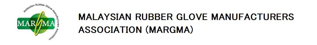 Malaysian Rubber Glove Manufacturers Association (MARGMA)