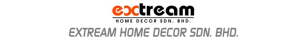 Extream Home Decor Sdn Bhd