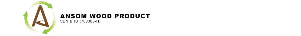 Ansom Wood Product Sdn Bhd