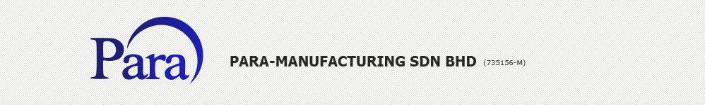 Para-Manufacturing Sdn Bhd