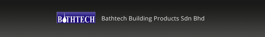 Bathtech Building Products Sdn Bhd