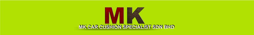 MK Car Cushion Specialist Sdn Bhd