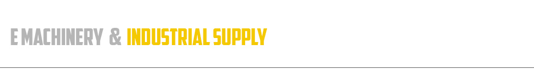 E Machinery & Industrial Supply