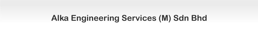 Alka Engineering Services (M) Sdn Bhd