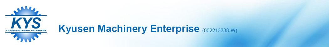 Kyusen Machinery Enterprise