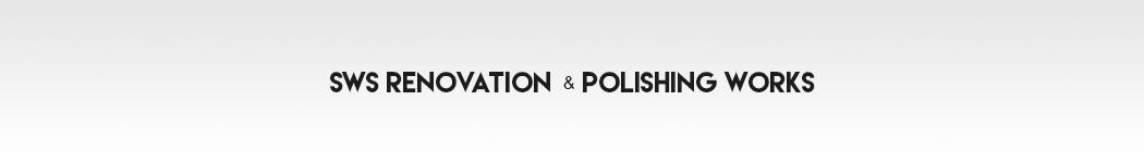 SWS Renovation & Polishing Works