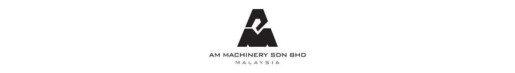 AM Machinery Sdn Bhd