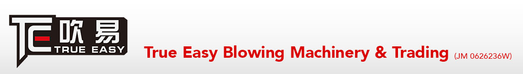 True Easy Blowing Machinery & Trading