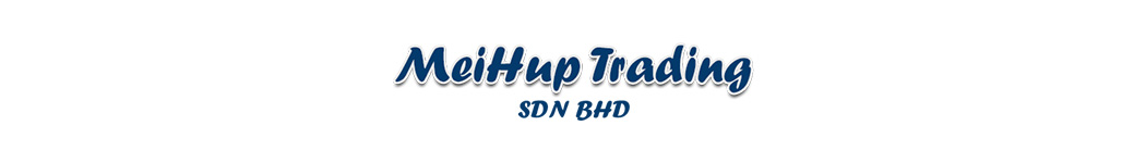 MeiHup Trading Sdn Bhd