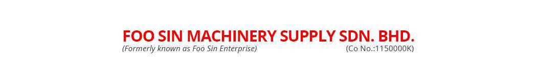 Foo Sin Machinery Supply Sdn Bhd