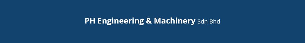 PH Engineering & Machinery Sdn Bhd