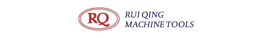 Rui Qing Machine Tools