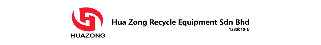 Hua Zong Recycle Equipment Sdn Bhd