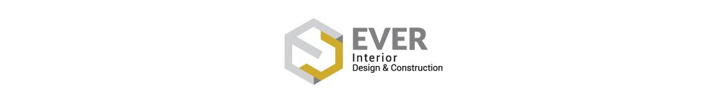 Ever Interior Design & Construction