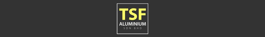 TSF Aluminium Sdn Bhd