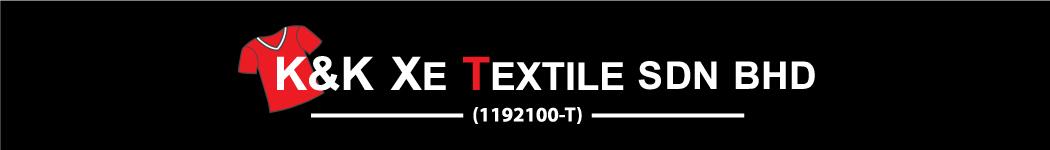 K&K Xe Textile Sdn Bhd
