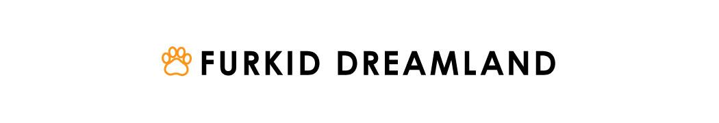 Furkid Dreamland