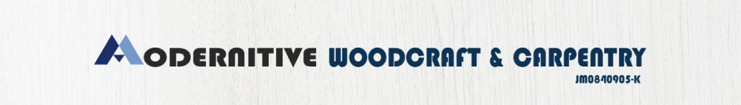 Modernitive Woodcraft & Carpentry