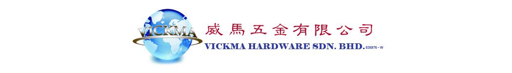 Vickma Hardware Sdn Bhd
