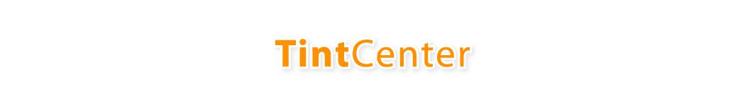 Tint Center