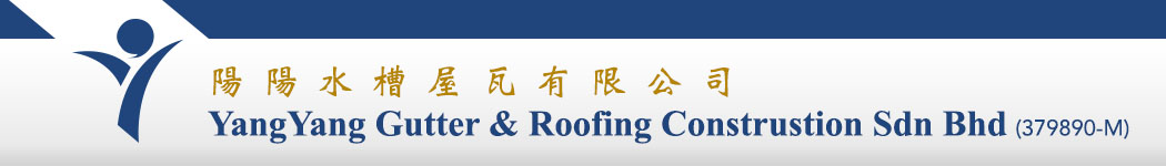 YangYang Gutter & Roofing Construstion Sdn Bhd