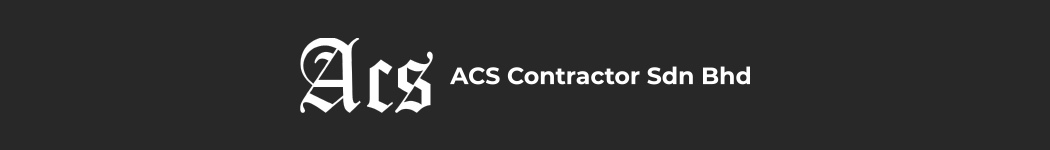 A C S CONTRACTOR SDN BHD