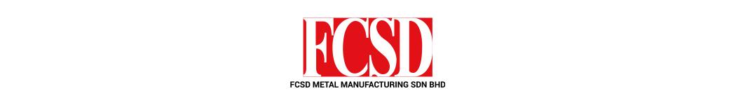 FCSD METAL MANUFACTURING SDN BHD
