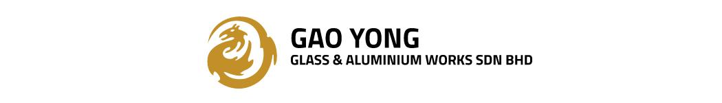 GAO YONG GLASS & ALUMINIUM WORKS SDN. BHD.