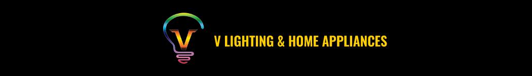 V LIGHTING & HOME APPLIANCES