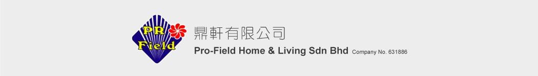 Pro-Field Home & Living Sdn Bhd