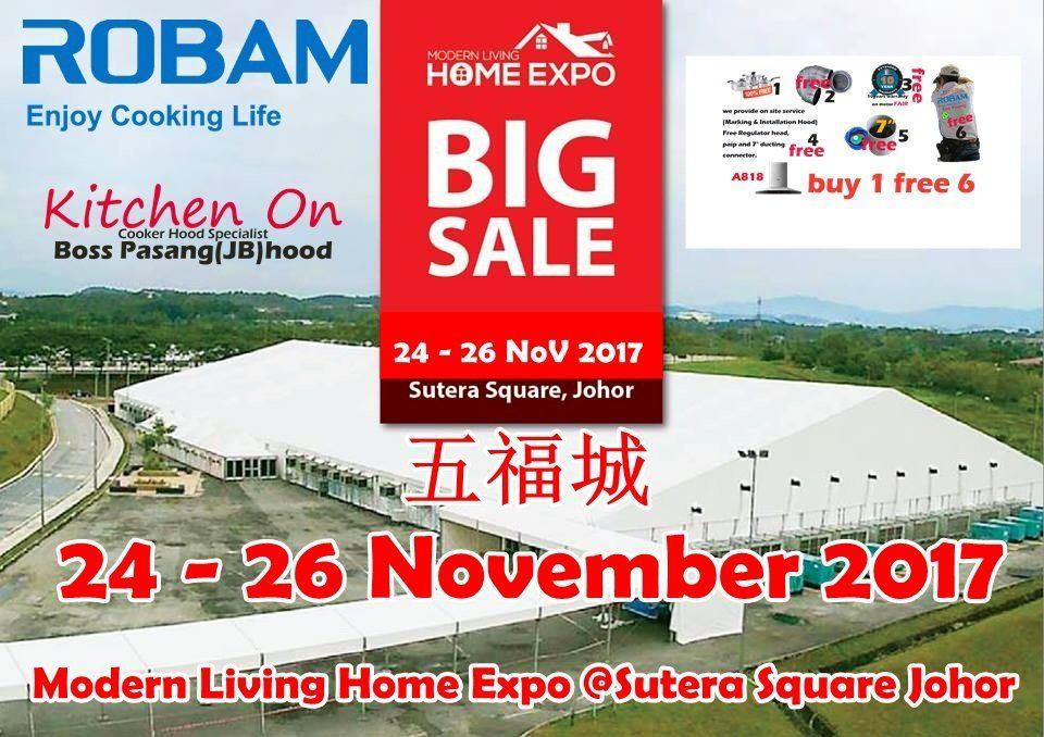 Modern Living Home Expo @Sutera Square Johor 24 - 26 November 2017 11�·��帣��Ҋ