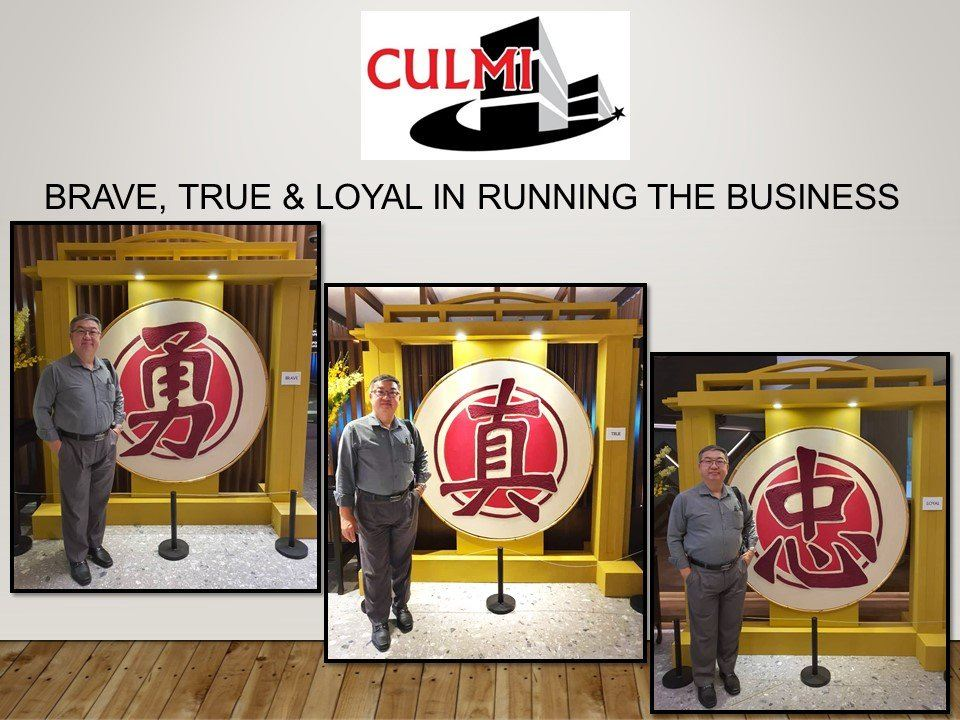 BRAVE, TRUE & LOYAL IN RUNNING THE BUSINESS