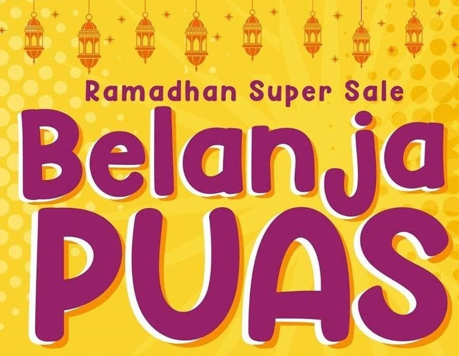 Pre Ramadhan / Ramadhan Season these April 13th till May 13th 2021 The Belanja Puas-Puas Sale is on!