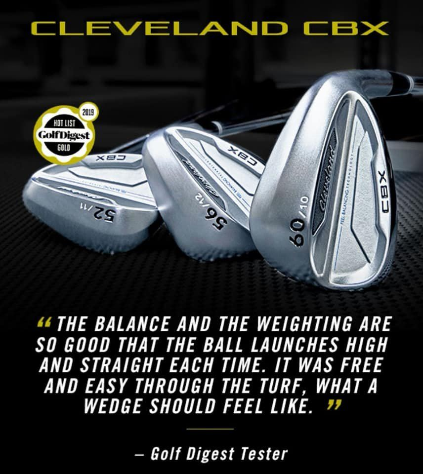 Cleveland CBX Wedges - A Top Choice of MANY !