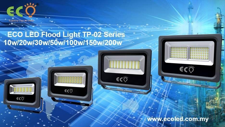 ECO LED FLOOD LIGHT TP-02 SERIES