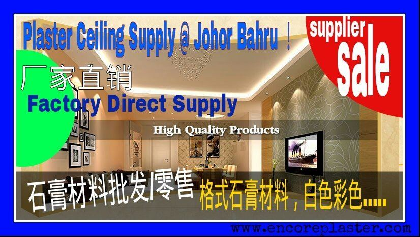 Plaster Ceiling Factory Supplies in Skudai