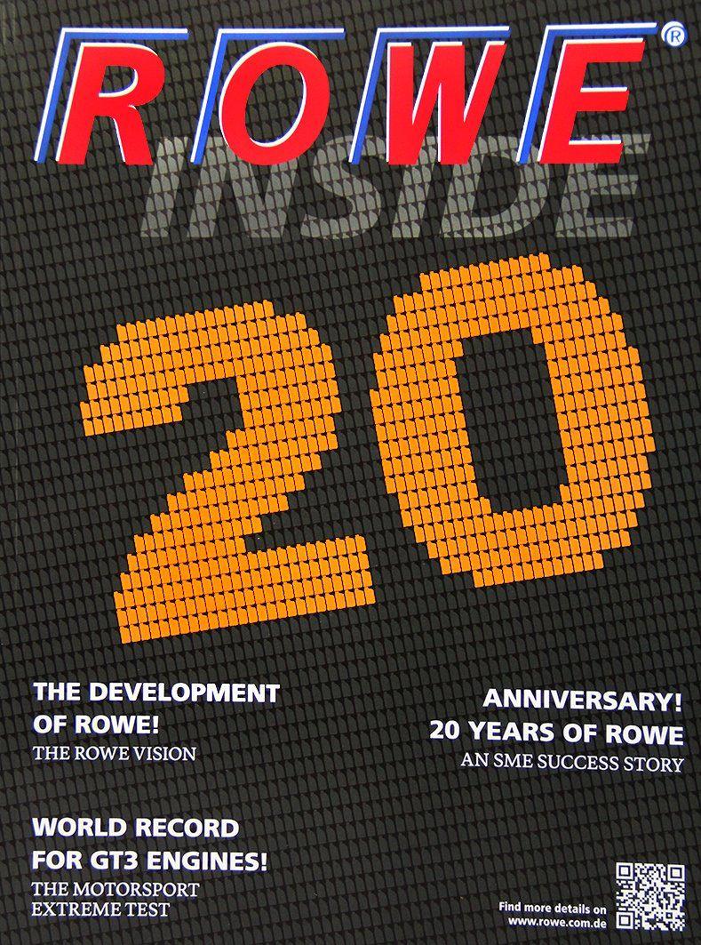 ROWE 20 YEARS ANNIVERSARY