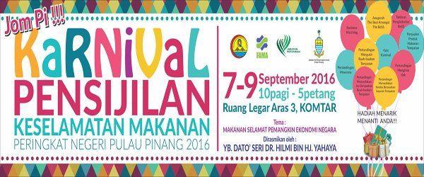 Karnival Pensijilan Keselamatan Makanan  Negeri Pulau Pinang 2016