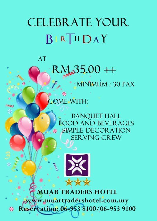 Birthday Package at Muar Traders Hotel