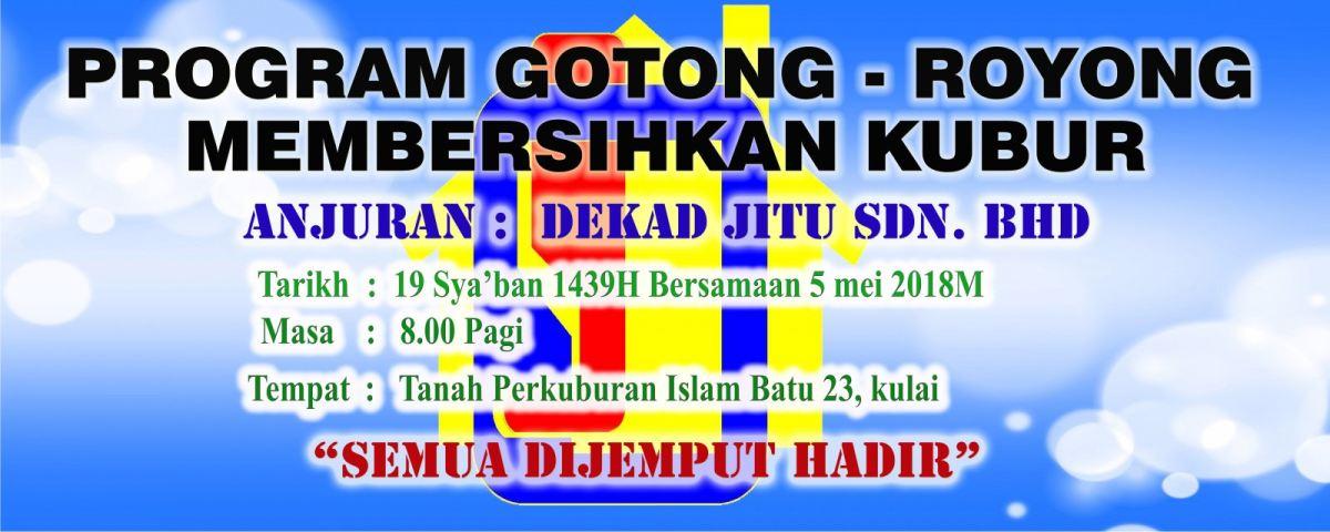 PROGRAM GOTONG ROYONG PEMBERSIHAN KAWASAN PERKUBURAN ISLAM 2018