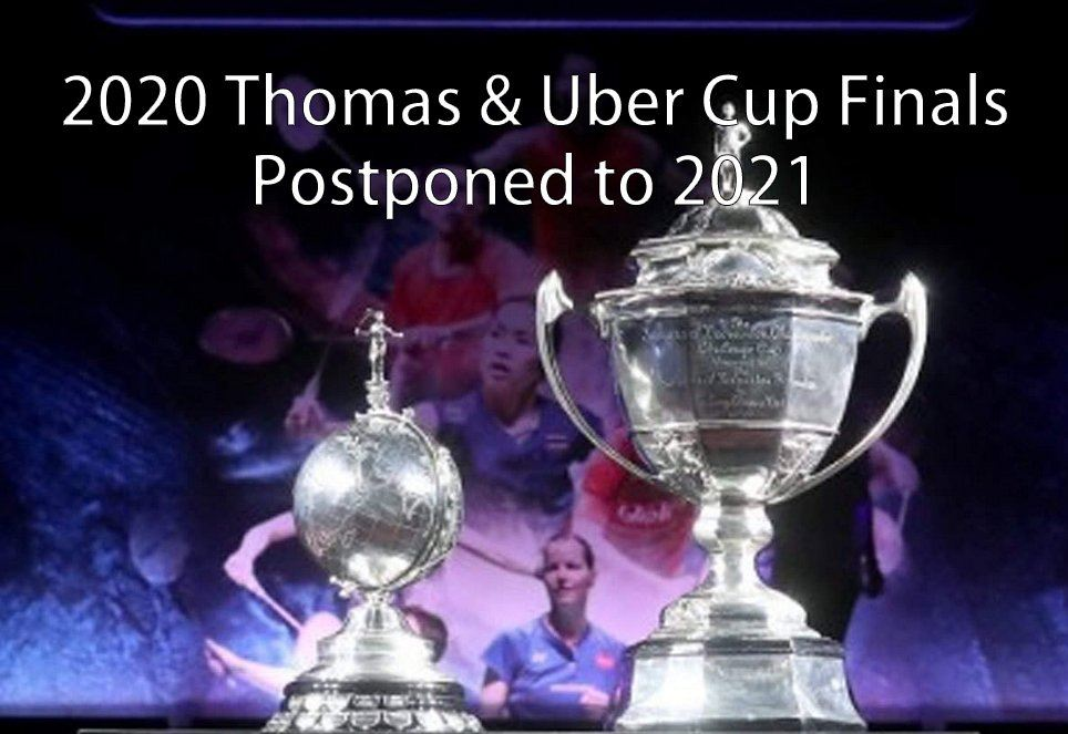 COVID-19 forces BWF to postpone Thomas, Uber Cup Finals