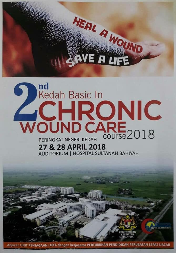 2nd Kedah Basic In Chronic Wound Care Course 2018