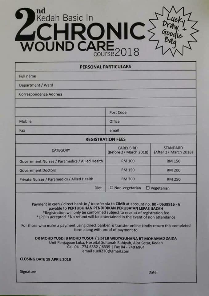 Registration Form: 2nd Kedah Basic Chronic Wound Care Course 2018