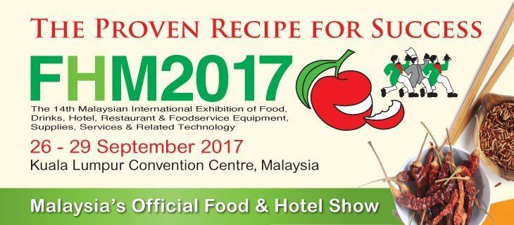 Visit our Booth 2412A (Hall 1) in Malaysia's Official Food & Hotel Show 2017