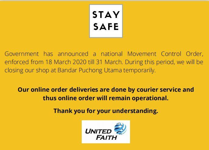 Stay safe and follow the Movement Control Order