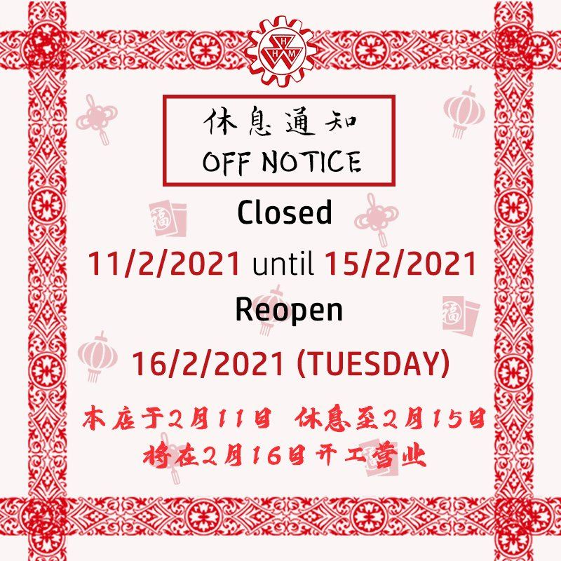 CHINESE NEW YEAR CLOSURE NOTICE 2021